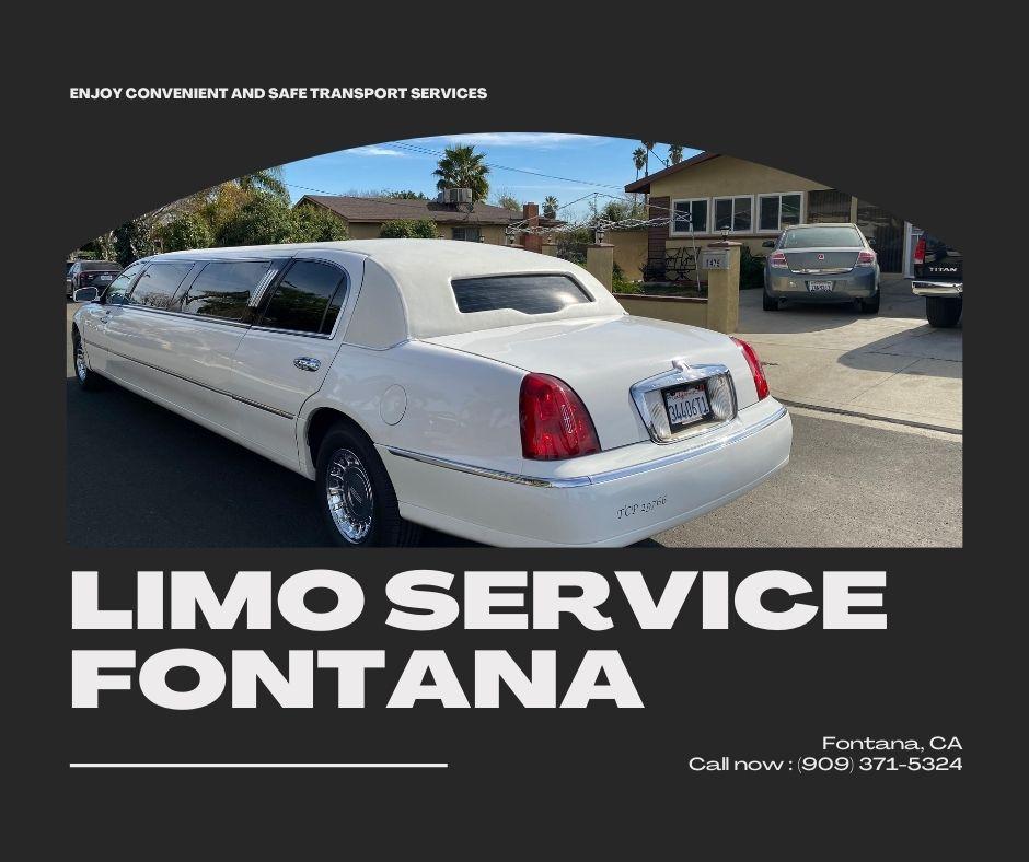 Limo Service Fontana transport